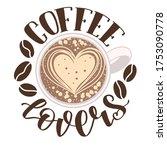 """""""coffee Lovers"""" Handwritten..."""