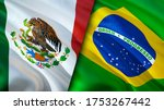Mexico And Brazil Flags. 3d...