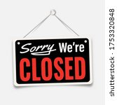 black sign sorry we are closed... | Shutterstock .eps vector #1753320848
