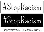 stop racism sign with hashtag.... | Shutterstock .eps vector #1754394092