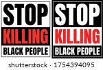 stop killing black people sign. ... | Shutterstock .eps vector #1754394095