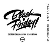 black friday   custom hand... | Shutterstock .eps vector #1754577962