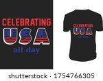 celebrating usa all day t shirt ... | Shutterstock .eps vector #1754766305