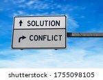 Solution Versus Conflict. White ...