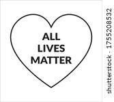 All Lives Matter Loves For...