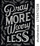 Bible Verse. Pray More  Worry...