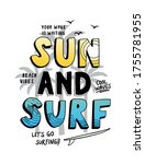 sun and surf slogan text with... | Shutterstock .eps vector #1755781955