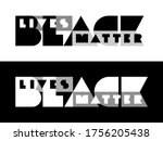 black lives matter typography.... | Shutterstock .eps vector #1756205438