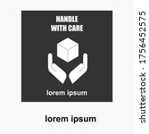 the handle with care icon is...