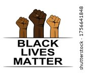 black lives matter  poster with ... | Shutterstock .eps vector #1756641848