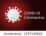 coronavirus disease covid 19... | Shutterstock . vector #1757150822
