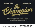 """the champion"". original brush... | Shutterstock .eps vector #1757205755"