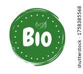 set of bio natural food. leiba... | Shutterstock .eps vector #1758385568