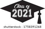 class of 2021 graduation cap...   Shutterstock .eps vector #1758391268