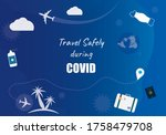 Travel Safely During Covid...