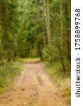 defocused background of forest  ... | Shutterstock . vector #1758899768