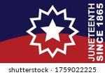 juneteenth since 1865. design... | Shutterstock .eps vector #1759022225