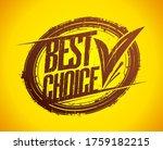 best choice rubber stamp...   Shutterstock .eps vector #1759182215