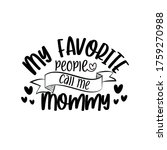 my favorite people call me... | Shutterstock .eps vector #1759270988