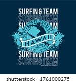 Surfing Team Hawaii Typography  ...
