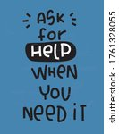ask for help when you need it... | Shutterstock .eps vector #1761328055