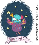 funny colorful owl good night... | Shutterstock . vector #176182652