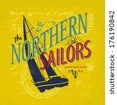 sailing themed t shirt print...   Shutterstock .eps vector #176190842