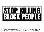 stop killing black people black ...   Shutterstock .eps vector #1761958835