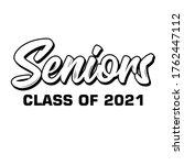 seniors class of 2021 text...   Shutterstock .eps vector #1762447112