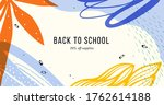 back to school. abstract... | Shutterstock .eps vector #1762614188