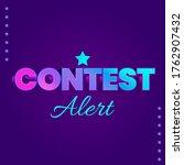 contest alert amazing gradient...   Shutterstock .eps vector #1762907432