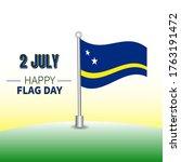 Happy Cura Ao Flag Day  A...