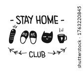 stay home club t shirt design....   Shutterstock .eps vector #1763220845