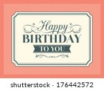 vintage happy birthday card... | Shutterstock .eps vector #176442572