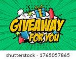 giveaway pop art style vector...   Shutterstock .eps vector #1765057865