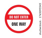 do not enter  one ways  covid... | Shutterstock .eps vector #1765095545