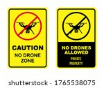 No Drone Zone Caution Signs....