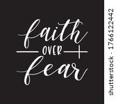 Faith Over Fear Typographic T...