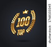 top 100 award emblem. golden... | Shutterstock .eps vector #1768103345