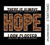 hope slogan  typography art ... | Shutterstock .eps vector #1768576682