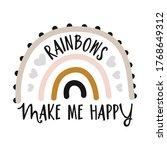 rainbows make me happy   cute...   Shutterstock .eps vector #1768649312