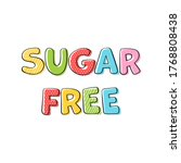 sugar free products print...   Shutterstock .eps vector #1768808438