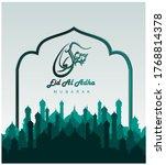 eid al adha mubarak vector... | Shutterstock .eps vector #1768814378