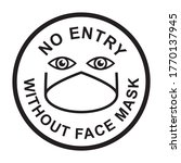 no entry without face mask... | Shutterstock .eps vector #1770137945