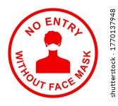 no entry without face mask... | Shutterstock .eps vector #1770137948