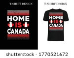 home is canada t shirt design... | Shutterstock .eps vector #1770521672