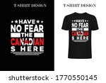 have no fear the canadian is... | Shutterstock .eps vector #1770550145