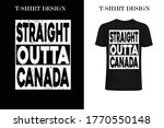 straight outta canada t shirt... | Shutterstock .eps vector #1770550148