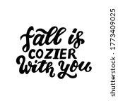 fall iz cozier with you. happy...   Shutterstock .eps vector #1773409025