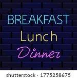 breakfast  lunch  dinner neon...   Shutterstock .eps vector #1775258675